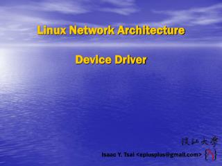 Linux Network Architecture Device Driver