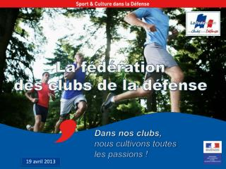 La f�d�ration des clubs de la d�fense