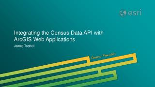 Integrating the Census Data API with ArcGIS Web Applications
