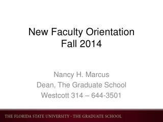 New  F aculty Orientation Fall 2014