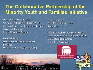 The Collaborative Partnership of the Minority Youth and Families Initiative