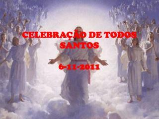 CELEBRA  O DE TODOS SANTOS  6-11-2011