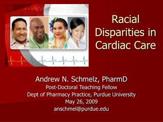 Racial Disparities in  Cardiac Care