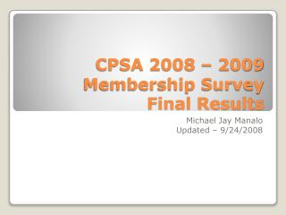 CPSA 2008 – 2009 Membership Survey Final Results