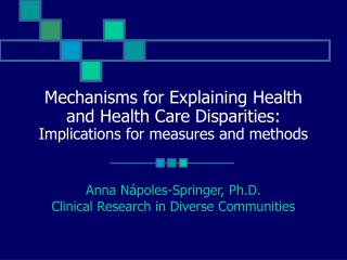 Anna Nápoles-Springer, Ph.D. Clinical Research in Diverse Communities