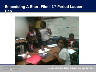 Embedding A Short Film:  3 rd  Period Lauber Rap