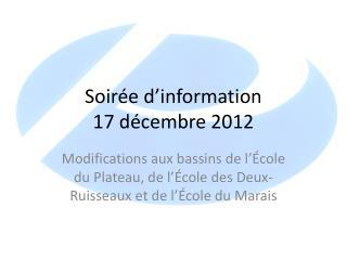 Soirée d'information 17 décembre 2012