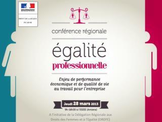 A l'initiative de la Délégation Régionale aux Droits des Femmes et à l ' Egalité (DRDFE )
