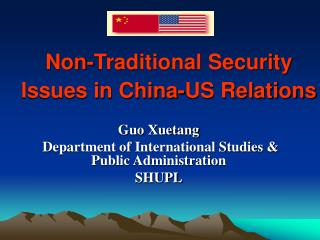 Non-Traditional Security Issues in China-US Relations