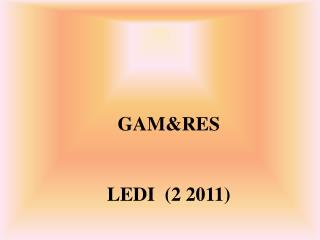 GAM&RES LEDI  (2 2011)