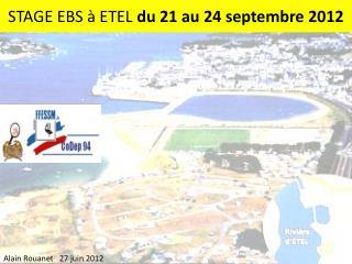 STAGE EBS � ETEL  du 21 au 24 septembre 2012