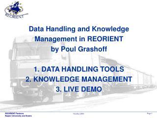 1. DATA HANDLING TOOLS: Scope: REORIENT Corridor