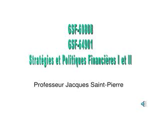 Professeur Jacques Saint-Pierre