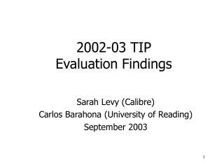 2002-03 TIP Evaluation Findings
