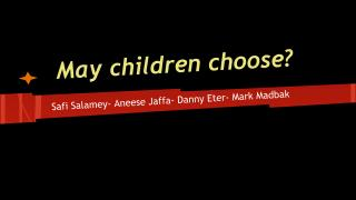 May children choose?