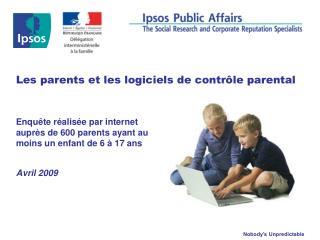 Enquête réalisée par internet auprès de 600 parents ayant au moins un enfant de 6 à 17 ans
