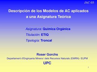 Descripción de los Modelos de AC aplicados  a una Asignatura Teórica