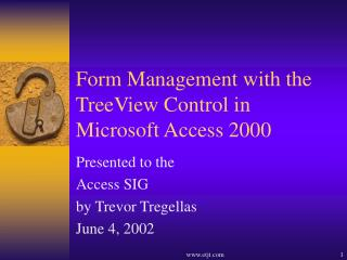Form Management with the TreeView Control in Microsoft Access 2000