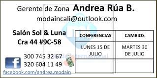 Gerente de Zona   Andrea Rúa B.  modaincali@outlook