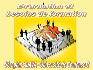 E-Formation et  besoins de formation