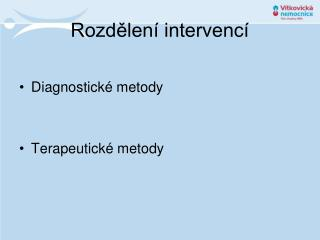 Rozdělení intervencí