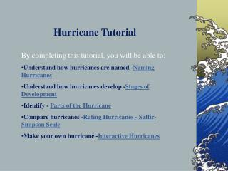 Hurricane Web Quest Hurricane Tutorial