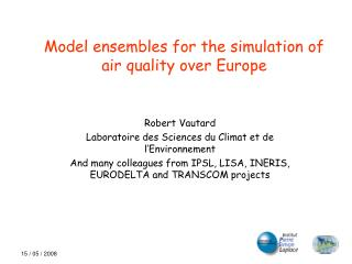 Model ensembles for the simulation of air quality over Europe
