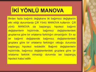 İKİ YÖNLÜ MANOVA