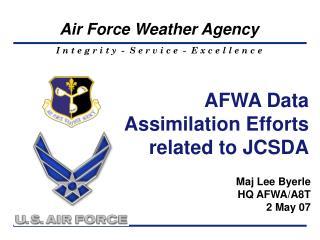 AFWA Data Assimilation Efforts related to JCSDA