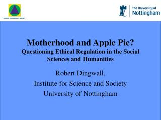 Motherhood and Apple Pie? Questioning Ethical Regulation in the Social Sciences and Humanities