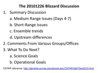 The 20101226 Blizzard Discussion Summary Discussion 	a. Medium Range Issues (Days 4-7)
