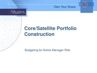 Core/Satellite Portfolio Construction
