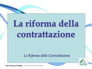 La riforma della contrattazione