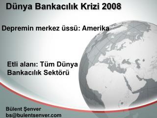 Dünya Bankacılık Krizi 2008