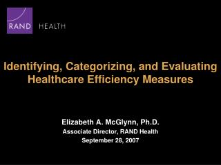 Identifying, Categorizing, and Evaluating Healthcare Efficiency Measures