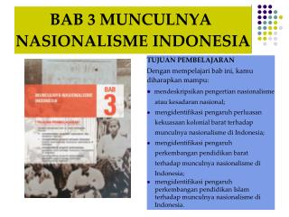 BAB 3 MUNCULNYA  NASIONALISME INDONESIA