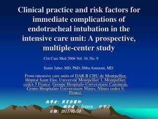 Crit Care Med 2006 Vol. 34, No. 9 Samir Jaber, MD, PhD; Jibba Amraoui, MD