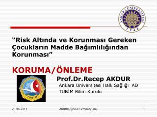 Prof.Dr.Recep AKDUR