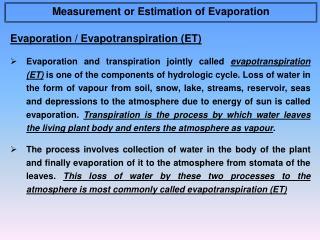 Evaporation / Evapotranspiration (ET)