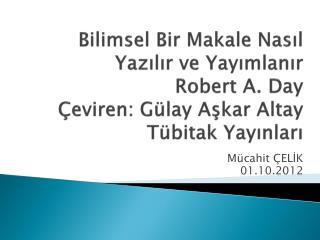 Mücahit ÇELİK 01.10.2012