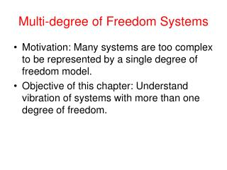 Multi-degree of Freedom Systems