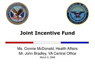 Joint Incentive Fund