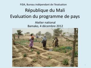 République du Mali Evaluation du programme de pays