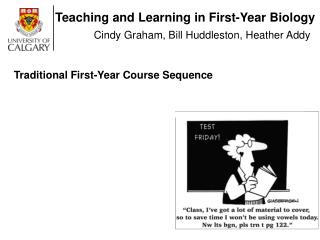 Teaching and Learning in First-Year Biology