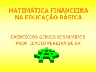 MATEM TICA FINANCEIRA  NA EDUCA  O B SICA