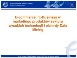 E-commerce i E-Business w marketingu produktów sektora wysokich technologii i elemnty Data Mining