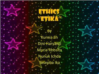 ETHICS  ''ETIKA''
