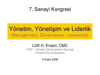 Yönetim, Yönetişim ve Liderlik Management, Governance, Leadership