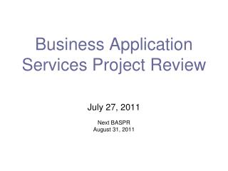 Business Application Services Project Review