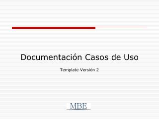 Documentaci�n Casos de Uso
